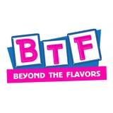 BTF Beyond The Flavors brand logo