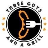 Three Guys & A Grill